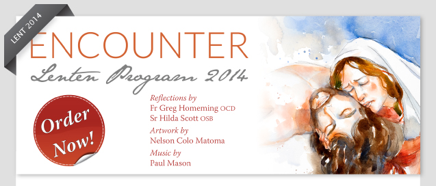 ENCOUNTER - Lenten Program 2014